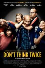 Dont Think Twice 2016