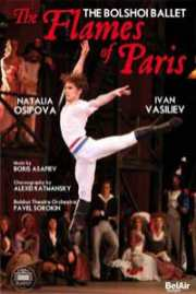 Bolshoi: The Flames Of Paris 2017